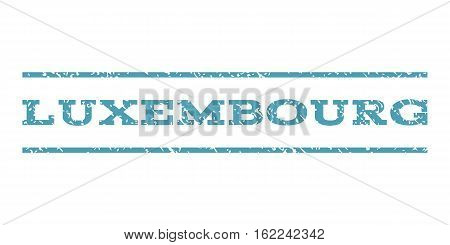 Luxembourg watermark stamp. Text tag between horizontal parallel lines with grunge design style. Rubber seal stamp with dirty texture. Vector cyan color ink imprint on a white background.