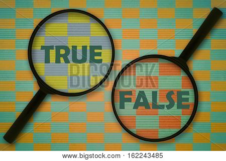 Words True and False written under magnifiers on abstract background