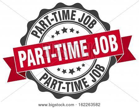 part-time job. stamp. sign. seal. round. retro. ribbon
