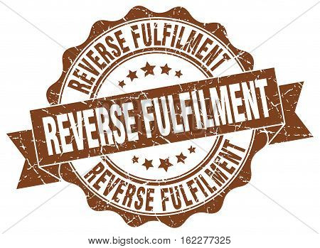 reverse fulfilment. stamp. sign. seal. round. retro. ribbon