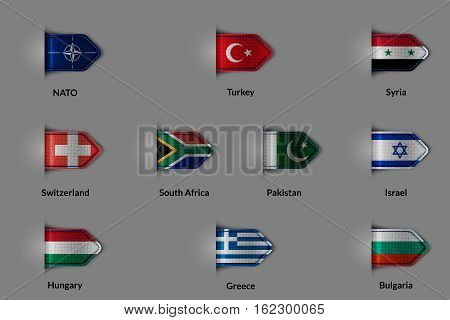 Set of flags in the form of a glossy textured label or bookmark. NATO Turkey Syria Switzerland SOUTH AFRICA Pakistan Israel Hungary Greece Bulgaria. Vector illustration.