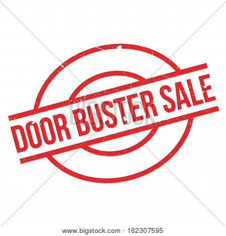 Door Buster Sale rubber stamp. Grunge design with dust scratches. Effects can be easily removed for a clean, crisp look. Color is easily changed.