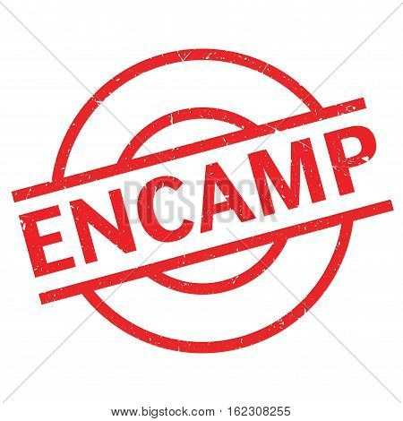 Encamp rubber stamp. Grunge design with dust scratches. Effects can be easily removed for a clean, crisp look. Color is easily changed.