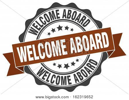 welcome aboard. stamp. sign. seal. round. retro. ribbon