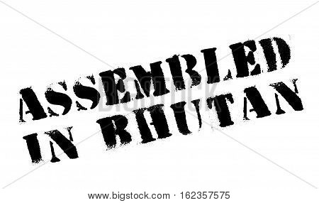 Assembled in Bhutan rubber stamp. Grunge design with dust scratches. Effects can be easily removed for a clean, crisp look. Color is easily changed.