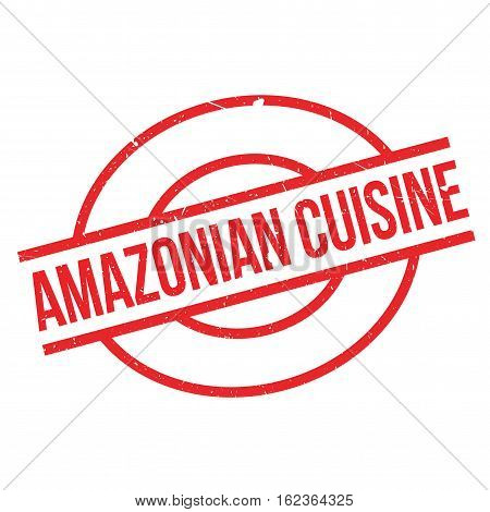 Amazonian Cuisine rubber stamp. Grunge design with dust scratches. Effects can be easily removed for a clean, crisp look. Color is easily changed.