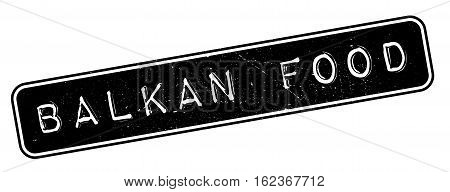 Balkan Food rubber stamp. Grunge design with dust scratches. Effects can be easily removed for a clean, crisp look. Color is easily changed.