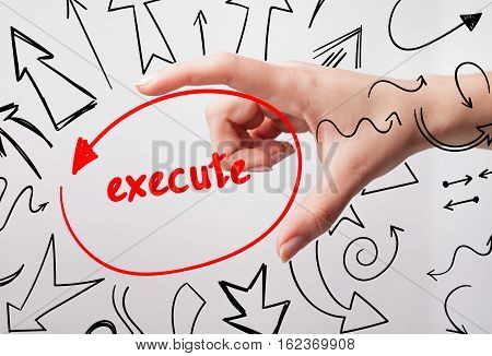 Technology, Internet, Business And Marketing. Young Business Woman Writing Word: Execute