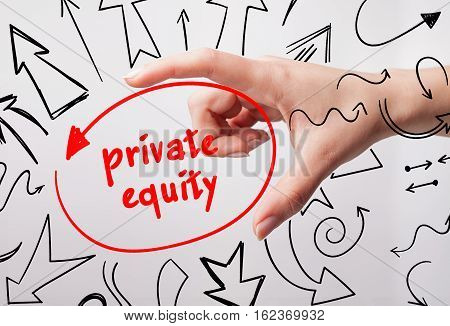 Technology, Internet, Business And Marketing. Young Business Woman Writing Word: Private Equity