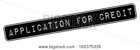 Application For Credit rubber stamp. Grunge design with dust scratches. Effects can be easily removed for a clean, crisp look. Color is easily changed.