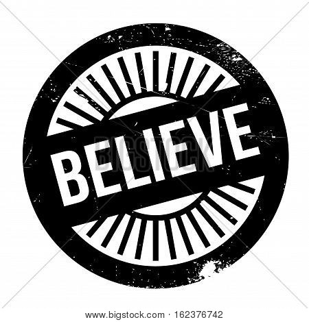Believe stamp. Grunge design with dust scratches. Effects can be easily removed for a clean, crisp look. Color is easily changed. rubber grunge