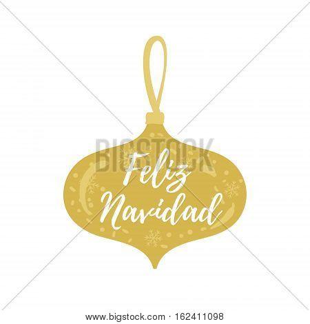 Feliz Navidad Hand Lettering Christmas And New Year Holiday Calligraphy On Spanish. Vector Winter Ho