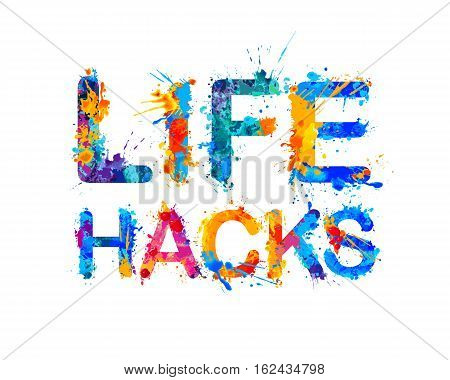 Life hacks. Splash paint watercolor vector sign