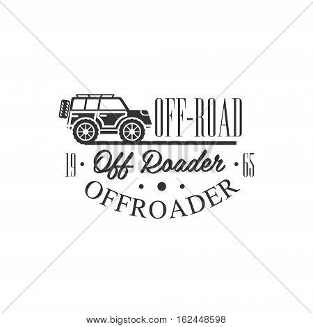 Off-Road Vehicles Extreme Club And Rental Black And White Promo Label Design Template. Vector Monochrome Emblem For ATV Four Wheels Renting Service With Text And Car Silhouette.