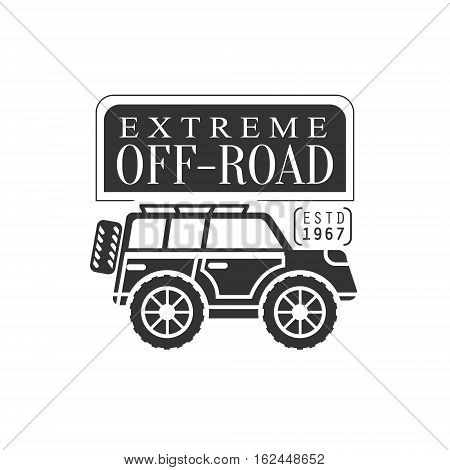 Off-Roader Extreme Club And Rental Black And White Promo Label Design Template. Vector Monochrome Emblem For ATV Four Wheels Renting Service With Text And Car Silhouette.