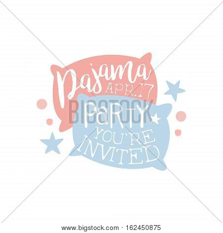 Girly Pajama Party Invitation Card Template With Two Pillows Inviting Kids For The Slumber Pyjama Overnight Sleepover. Stencil For The Welcome Postcard With Night And Bed Symbols In Pastel Colors.