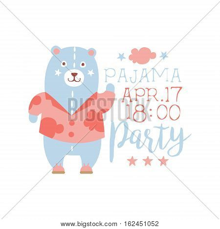 Girly Pajama Party Invitation Card Template With Toy Bear Inviting Kids For The Slumber Pyjama Overnight Sleepover. Stencil For The Welcome Postcard With Night And Bed Symbols In Pastel Colors.