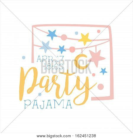 Girly Pajama Party Invitation Card Template With Garlands Inviting Kids For The Slumber Pyjama Overnight Sleepover. Stencil For The Welcome Postcard With Night And Bed Symbols In Pastel Colors.