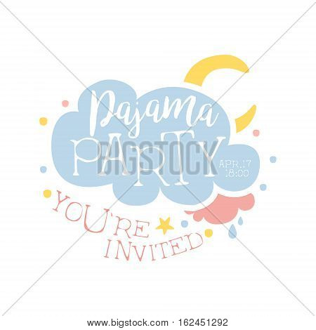 Girly Pajama Party Invitation Card Template With Cloud And Moon Inviting Kids For The Slumber Pyjama Overnight Sleepover. Stencil For The Welcome Postcard With Night And Bed Symbols In Pastel Colors.