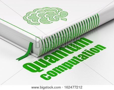 Science concept: closed book with Green Brain icon and text Quantum Computation on floor, white background, 3D rendering