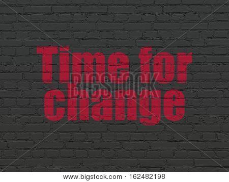 Time concept: Painted red text Time for Change on Black Brick wall background