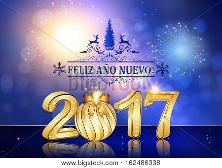 Happy New Year 2017 (Spanish language) background / greeting card with Brightly Colorful Fireworks and colorful lights, on twilight background. Contains 3D 2017 with Christmas bauble. Print card size