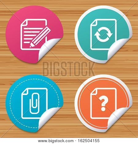 Round stickers or website banners. File refresh icons. Question help and pencil edit symbols. Paper clip attach sign. Circle badges with bended corner. Vector
