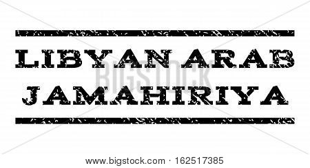 Libyan Arab Jamahiriya watermark stamp. Text tag between horizontal parallel lines with grunge design style. Rubber seal stamp with dust texture. Vector black color ink imprint on a white background.