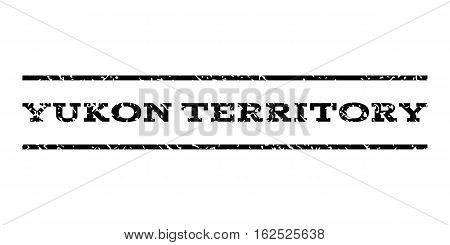 Yukon Territory watermark stamp. Text caption between horizontal parallel lines with grunge design style. Rubber seal stamp with scratched texture.
