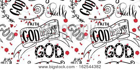 God bless you. Bible lettering. Brush calligraphy. Hand drawing illustration. Words about God. Seamless vector pattern.
