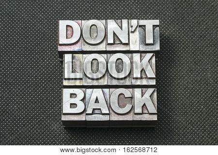 Don't Look Back Bm