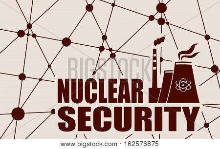 Atomic power station icon. Nuclear security text. Molecule And Communication Background. Vector brochure or report design template. Connected lines with dots.