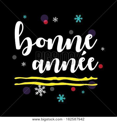 Bonne Année. Happy New Year French Greeting. White Typographic Vector Art. Black Background.