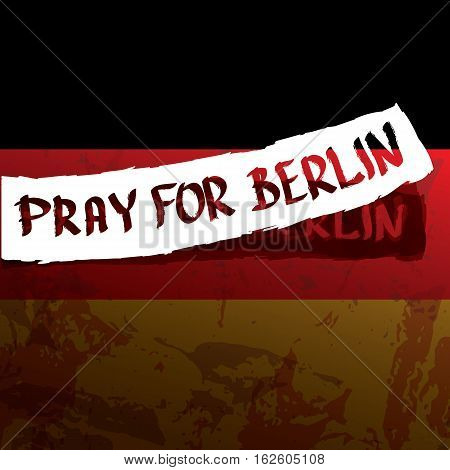 vector Pray for Berlin concept . Tribute to victims of terrorism attack at Berlin Christmas Market , December 19, 2016