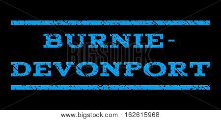 Burnie-Devonport watermark stamp. Text tag between horizontal parallel lines with grunge design style. Rubber seal stamp with scratched texture. Vector blue color ink imprint on a black background.