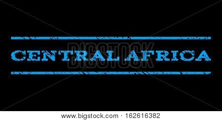 Central Africa watermark stamp. Text caption between horizontal parallel lines with grunge design style. Rubber seal stamp with dirty texture. Vector blue color ink imprint on a black background.