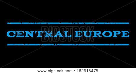 Central Europe watermark stamp. Text caption between horizontal parallel lines with grunge design style. Rubber seal stamp with dirty texture. Vector blue color ink imprint on a black background.