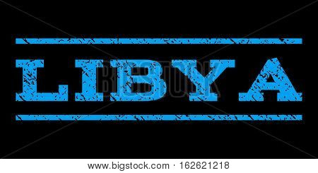 Libya watermark stamp. Text caption between horizontal parallel lines with grunge design style. Rubber seal stamp with scratched texture. Vector blue color ink imprint on a black background.