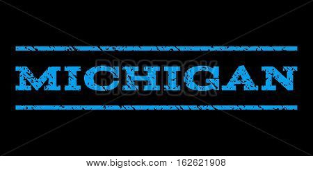 Michigan watermark stamp. Text caption between horizontal parallel lines with grunge design style. Rubber seal stamp with dust texture. Vector blue color ink imprint on a black background.