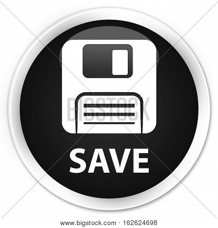 Save (floppy Disk Icon) Premium Black Round Button