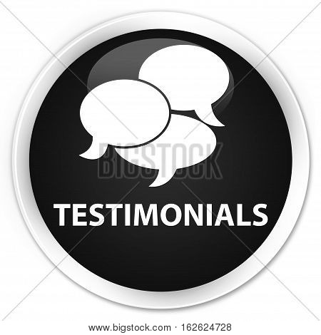 Testimonials (comments Icon) Premium Black Round Button