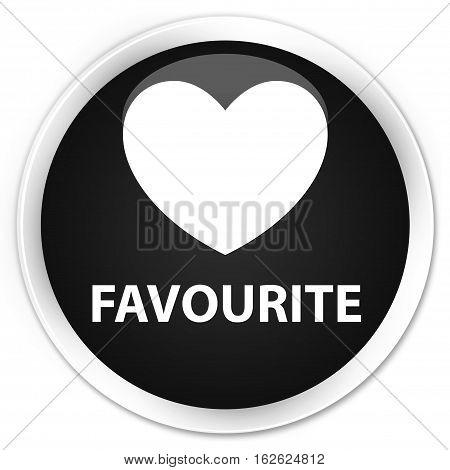 Favourite (heart Icon) Premium Black Round Button