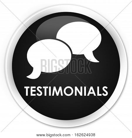 Testimonials (chat Icon) Premium Black Round Button
