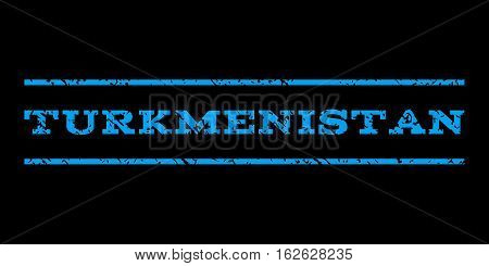 Turkmenistan watermark stamp. Text tag between horizontal parallel lines with grunge design style. Rubber seal stamp with scratched texture. Vector blue color ink imprint on a black background.