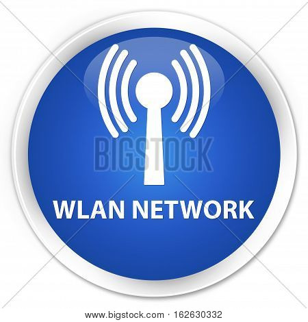 Wlan Network Premium Blue Round Button