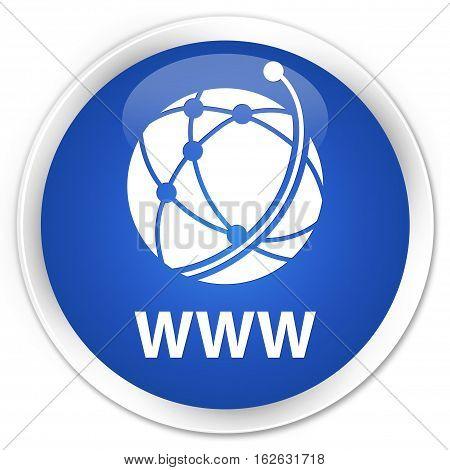 Www (global Network Icon) Premium Blue Round Button