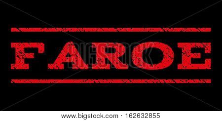 Faroe watermark stamp. Text caption between horizontal parallel lines with grunge design style. Rubber seal stamp with scratched texture. Vector red color ink imprint on a black background.