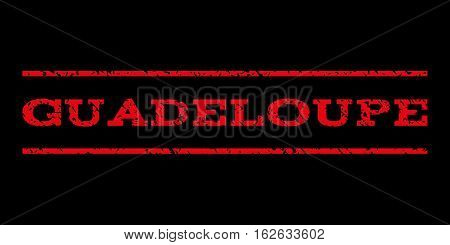 Guadeloupe watermark stamp. Text caption between horizontal parallel lines with grunge design style. Rubber seal stamp with dirty texture. Vector red color ink imprint on a black background.