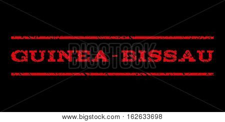 Guinea-Bissau watermark stamp. Text tag between horizontal parallel lines with grunge design style. Rubber seal stamp with dust texture. Vector red color ink imprint on a black background.