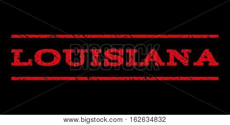 Louisiana watermark stamp. Text tag between horizontal parallel lines with grunge design style. Rubber seal stamp with unclean texture. Vector red color ink imprint on a black background.